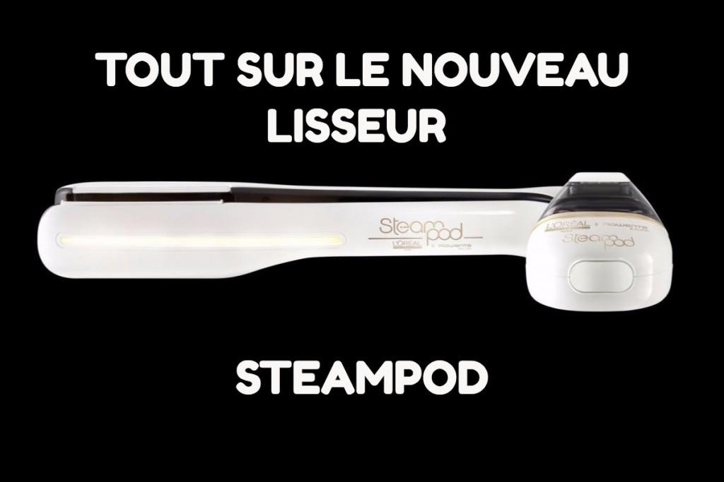 présentation du nouveau steampod
